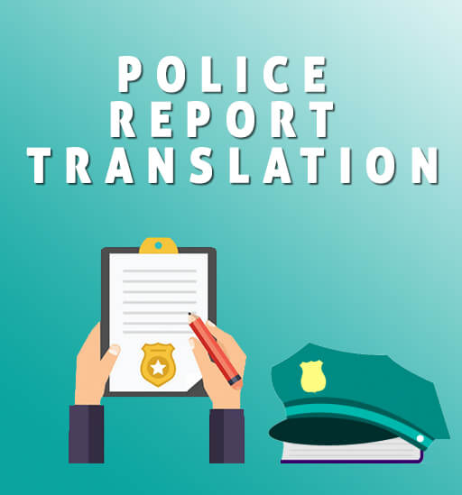 Police Report Translation